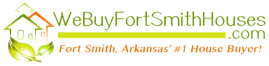 We Buy Fort Smith Arkansas Houses
